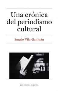 Una crónica del periodismo cultural